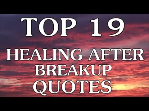 After Break Up Quotes Gorgeous Top 48 Healing After Breakup Quotes You Should Know YouTube
