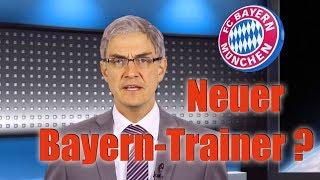 Neuer Trainer des FC Bayern München wird...? Kultliga News Spezial