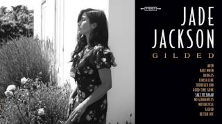 "Jade Jackson - ""Salt to Sugar"" (Full Album Stream)"