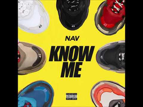 NAV - Know Me (clean)