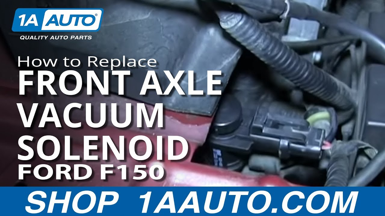 replace front axle vacuum solenoid   ford