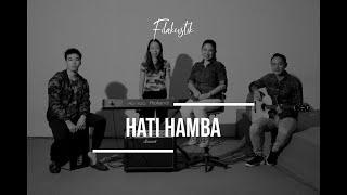 Hati Hamba (Cover) by Filakustik