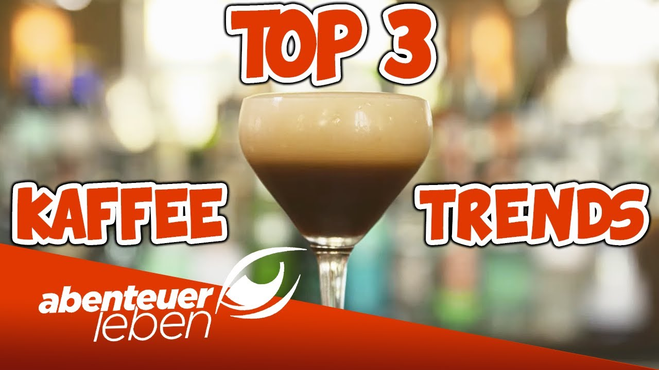 Heiße Kaffeetrends in 2021: Die Top 3 Kaffee-Innovationen! | Abenteuer Leben | Kabel Eins