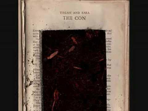 Tegan and Sara ; Dark Come Soon