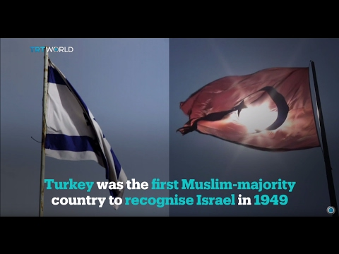 Turkey \u0026 Israel Relations Over The Years