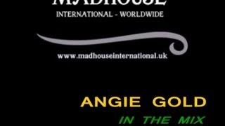 MADHOUSE NRG EXPRESS ANGIE GOLD - IN THE MIX