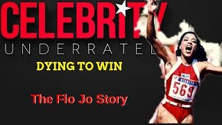Celebrity Underrated - The Flo Jo Story