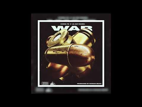 Cosha TG X Lil Zay Osama  War  Prod. By Fatman Beatz