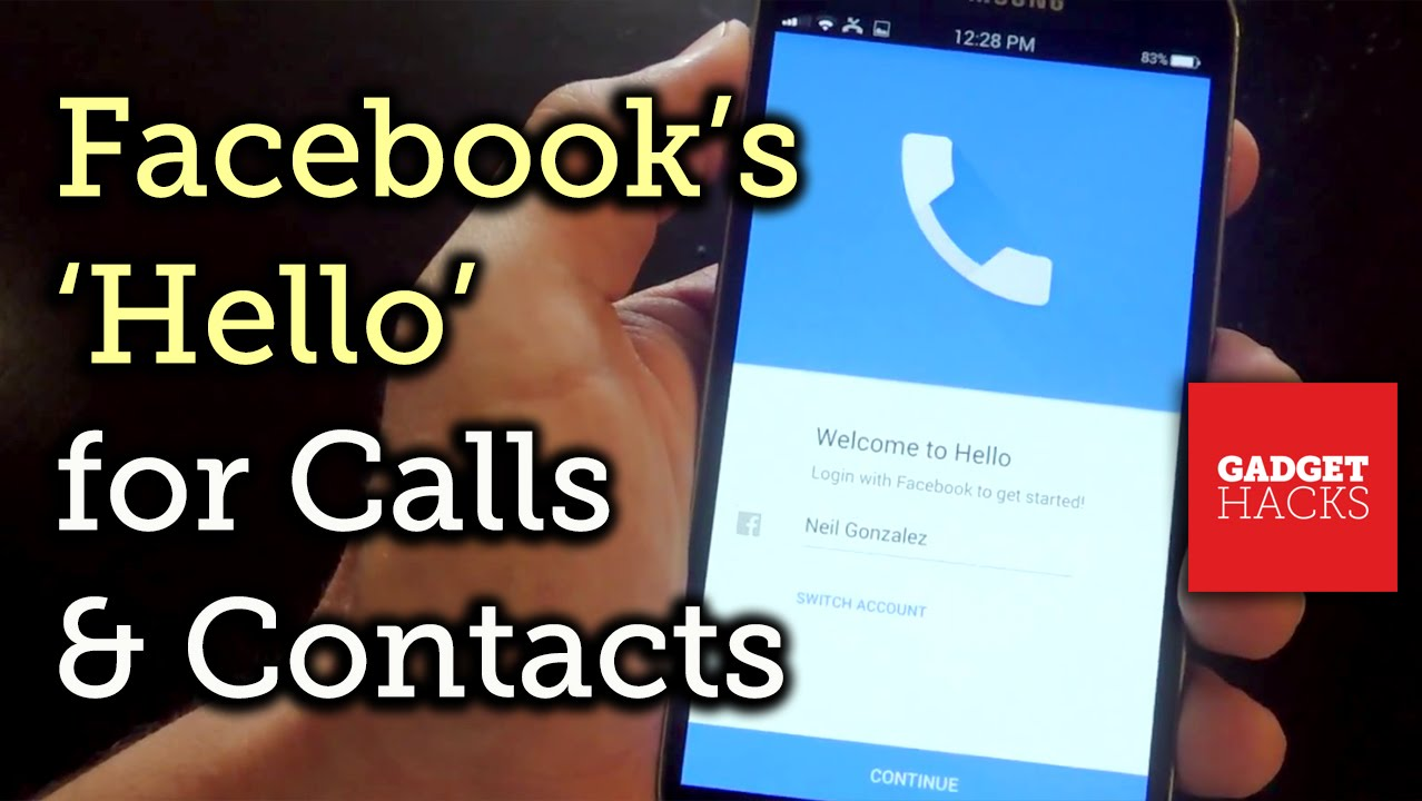 Facebook's New Hello App Makes Your Android's Dialer