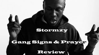 Stormzy Gang Signs & Prayer Album Review | Willful Nomad