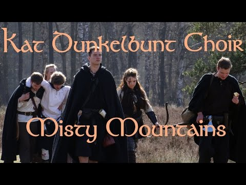 Kat Dunkelbunt Choir - Misty Mountains (Cover from The Hobbit Pt. 1)