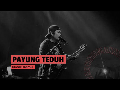 Payung Teduh - Kucari Kamu (Live at JakCloth 2017)