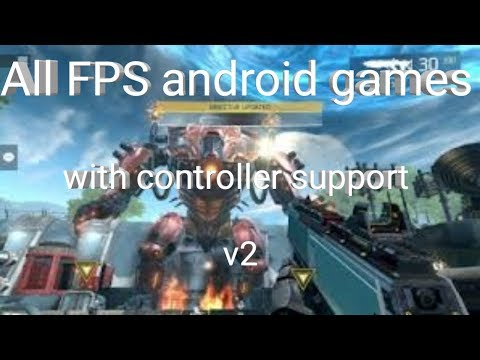 All FPS Android Games With Controller Support  V2