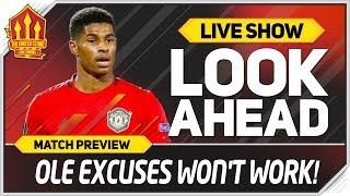 Manchester United vs Liverpool! SOLSKJAER Excuses Already?