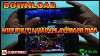 How to download mini militia Marvel Avenger mod for free