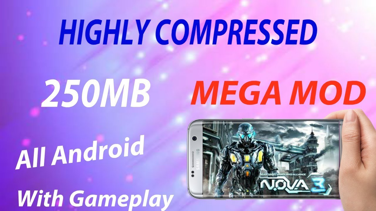 [250MB]Highly compressed Nova 3-freedom edition Mega Mod android| Proof  with gameplay|
