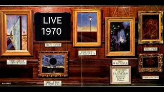 EMERSON, LAKE & PALMER - Pictures At an Exhibition - LIVE 1970 (full)