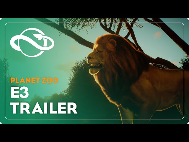 Planet Zoo | E3 In-Game Trailer