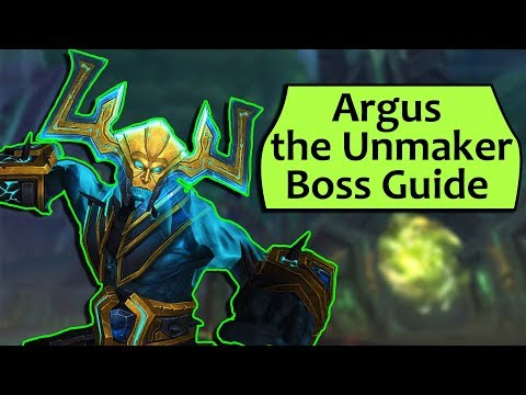 Argus the Unmaker Guide - Heroic /Normal Antorus Burning Throne Strategy