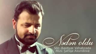 Samir Cəfərov -  Nədən oldu (Official Audio)