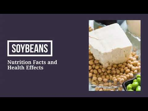 Nutrition facts and health benefits of soybean