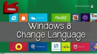 Windows 8: How to Change Language