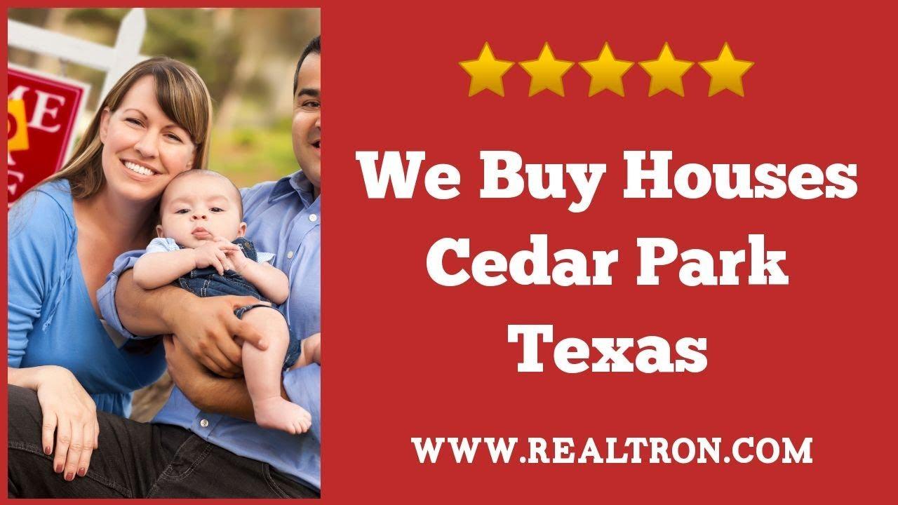 We Buy Houses Cedar Park TX - Call (512) 258-0909