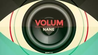 Repeat youtube video Nane - Volum