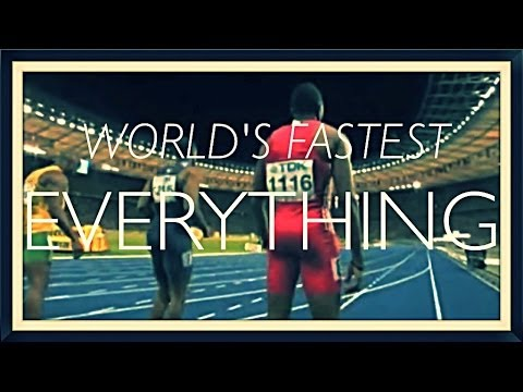 The World's Fastest Everything - 2013