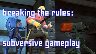 Breaking the Rules: Subversive Gameplay