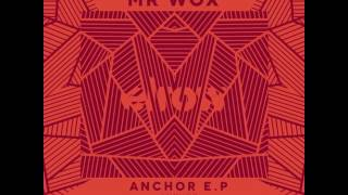 Nonyas & Mr Wox- Anchor ( Original Mix) /  ElRow Music