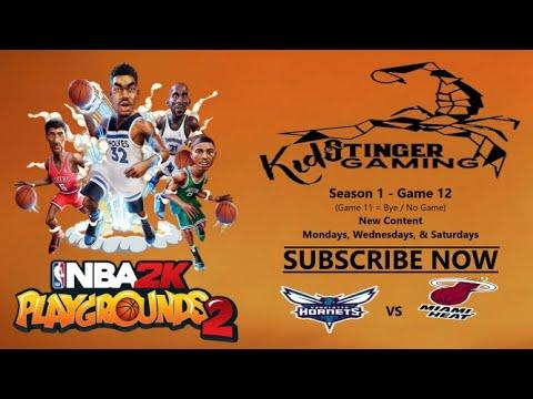 NBA 2k Playgrounds 2 - Season 1 - Game 12 - Miami Heat vs Charlotte Hornets - Kid Stinger Gaming |