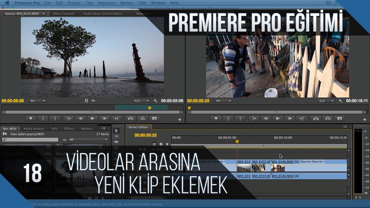 Premiere Pro Eğitimi 18 - Videolar arasına yeni klip eklemek