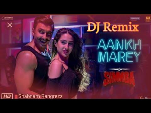 simmba:-aankh-marey-dj-remix-song-|-tanishk-bagchi,-mika,-neha-kakkar-l-aankh-marey-song-l-rangrezz