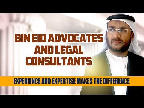 Bin Eid Advocates & Legal Consultants, A Trusted Law Firm in