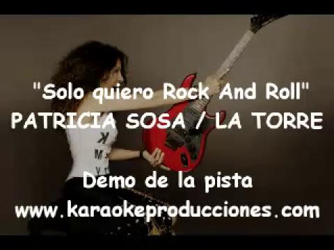Patricia Sosa y La Torre   Solo quiero Rock and Roll DEMO PISTA KARAOKE INSTRUMENTAL