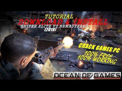 Tutorial Cara Download Dan Install Crack Game(IDM)ocean Of Games-Sniper Elite V2 Remastered(2019)