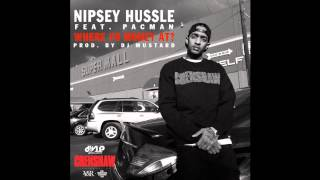 Nispey Hussle Where Yo Money At Feat Pacman Instrumental