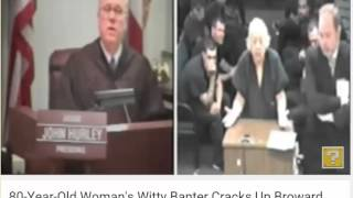 Judge Hurley and 80 yr old, funny