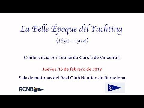 """Conferencia """"La Belle Époque del Yachting"""" - SP"""