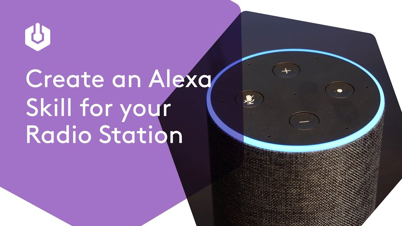 Alexa Skills for Radio: What Are They & How Do You Use
