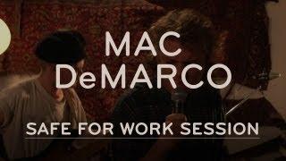 Mac DeMarco - Safe For Work - Full Stream