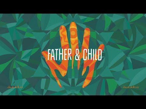 Groundation - Father & Child [Official Lyrics Video]