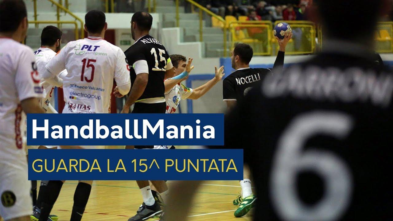 HandballMania - 15^ puntata [10 gennaio]
