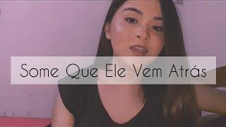 Baixar Some Que Ele Vem Atrás - Anitta feat. Marilia Mendonça (cover)