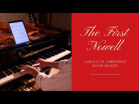 The First Nowell (Carols Of Christmas) David Hicken