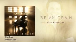 Brian Crain - Reflecting Pool
