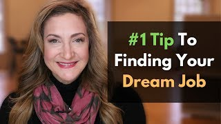 No. 1 Tip For Finding Your Dream Job (Without Using A Job Board)