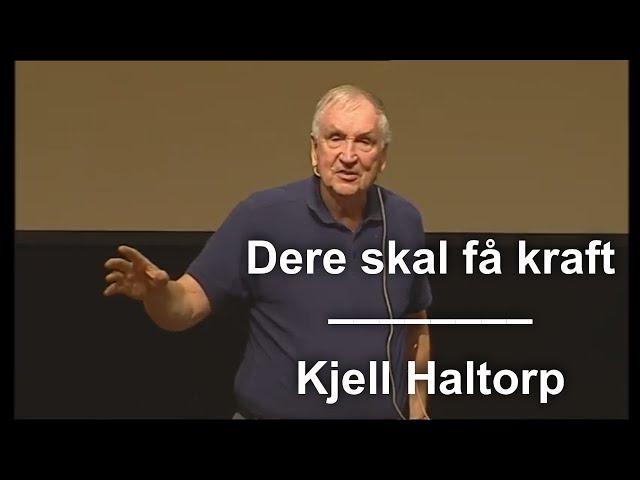 Kanal 10 | Dere skal få kraft | Kjell Haltorp
