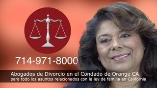Abogados de Divorcios en el Condado de Orange California
